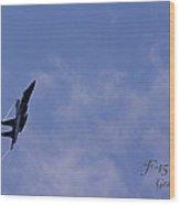 F-15 Flyover At Grants Pass Text Version Wood Print