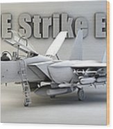 F-15e Strike Eagle Wood Print