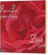 Faith Hope Love Rose Wood Print