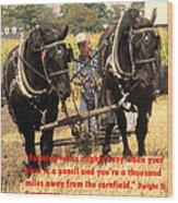 Farming Looks Easy Wood Print by Ian  MacDonald