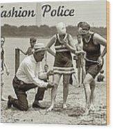 Fashion Police 1922 Wood Print