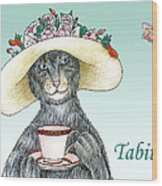 Feline Finery - Tabitha Wood Print