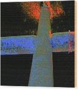 Fire And Cross Wood Print