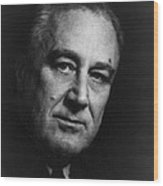 Franklin Delano Roosevelt  - President Of The United States Of America Wood Print