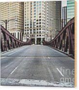 Franklin Orleans Street Bridge Chicago Loop Wood Print by Paul Velgos