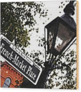 French Quarter French Market Street Sign New Orleans Diffuse Glow Digital Art Wood Print