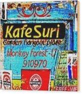 Funky Kafe Suri In Bali Wood Print