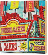 Funnel Cakes Carnival Food Vendor Wood Print