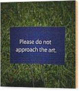 Funny Sign Wood Print