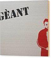 Geant Wood Print