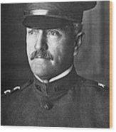 General John J. Pershing 1860-1948 Wood Print