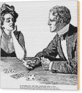 Cards, 1900 Wood Print