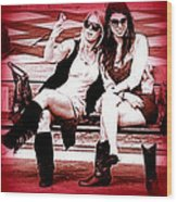 Girls Just Want To Have Fun Wood Print