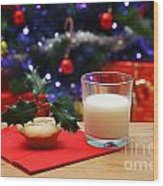 Glass Of Milk And A Mince Pie For Santa Wood Print