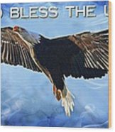 God Bless The Usa Wood Print