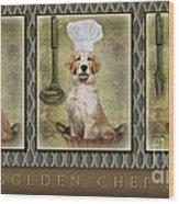 Golden Chef's Wood Print