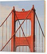 Golden Gate Bridge - Nothing Equals Its Majesty Wood Print