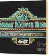 Great Movie Ride Neon Sign Hollywood Studios Walt Disney World Prints Glowing Edges Wood Print
