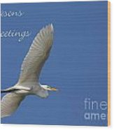Great White Egret Holiday Card Wood Print