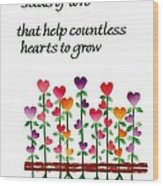 Growing Hearts Wood Print