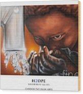 H2ope Wood Print