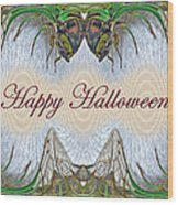 Halloween Fantasmagorical Cicada Card Wood Print