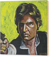 Han Solo Wood Print
