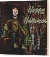 Happy Halloween Skeleton Greeting Card Wood Print