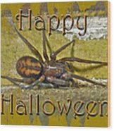 Happy Halloween Spider Greeting Card Wood Print