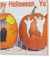 Happy Halloween  Yall Wood Print