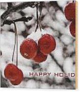 Happy Holidays Berries Wood Print