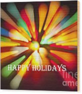 Happy Holidays Card Wood Print