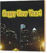 Happy New Year Greeting Card - Philadelphia At Night Wood Print