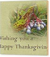 Happy Thanksgiving Greeting Card - Autumn Viburnum Berries Wood Print