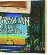 Hawaiian Coffee Wood Print