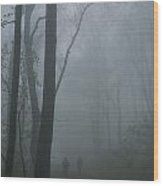 Hikers Enjoy A Foggy Outing On A Trail Wood Print