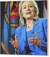 Hillary Clinton, Us Secretary Of State Wood Print