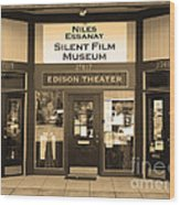 Historic Niles District In California Near Fremont . Niles Essanay Silent Film Museum.7d10684.sepia Wood Print by Wingsdomain Art and Photography