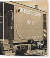 Historic Niles District In California Near Fremont . Western Pacific Caboose Train . 7d10627 . Sepia Wood Print by Wingsdomain Art and Photography