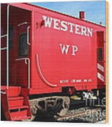 Historic Niles District In California Near Fremont . Western Pacific Caboose Train . 7d10627 Wood Print