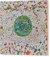 Holi Wood Print