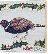 Holiday Pheasant Card Wood Print