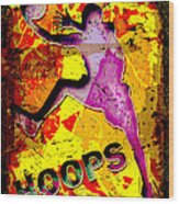 Hoops Basketball Player Abstract Wood Print by David G Paul