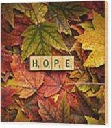 Hope-autumn Wood Print