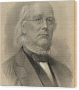 Horace Greeley 1811-1872, Ca. 1872 Wood Print