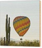 Hot Air Balloon In The Arizona Desert With Giant Saguaro Cactus Wood Print