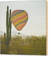 Hot Air Balloon Over The Arizona Desert With Giant Saguaro Cactu Wood Print