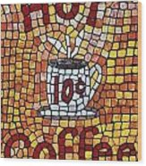 Hot Coffee 10cents Wood Print