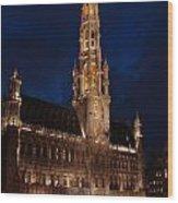 Hotel De Ville De Bruxelles At Night Wood Print