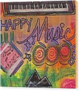 House Of Happy Music Wood Print